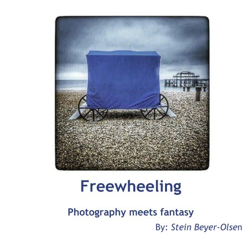 View Freewheeling  Photography meets fantasy by By: Stein Beyer-Olsen