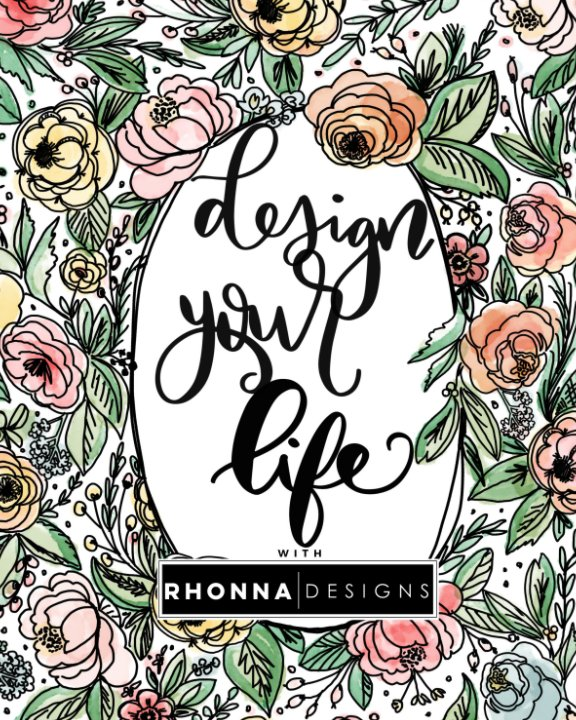 View Design Your Life with Rhonna Designs WORKBOOK by Rhonna Farrer