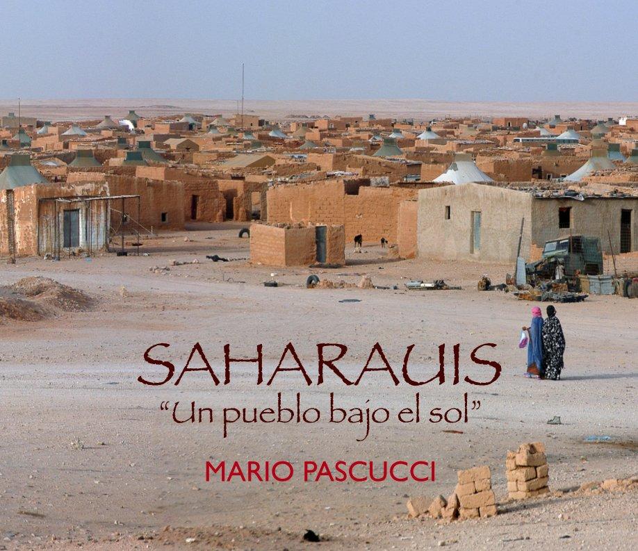 """Ver SAHARAUIS """"Un pueblo bajo el sol"""" (33x28 cm) por Mario Pascucci"""