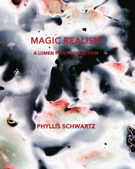 View Magic Realism by Phyllis Schwartz