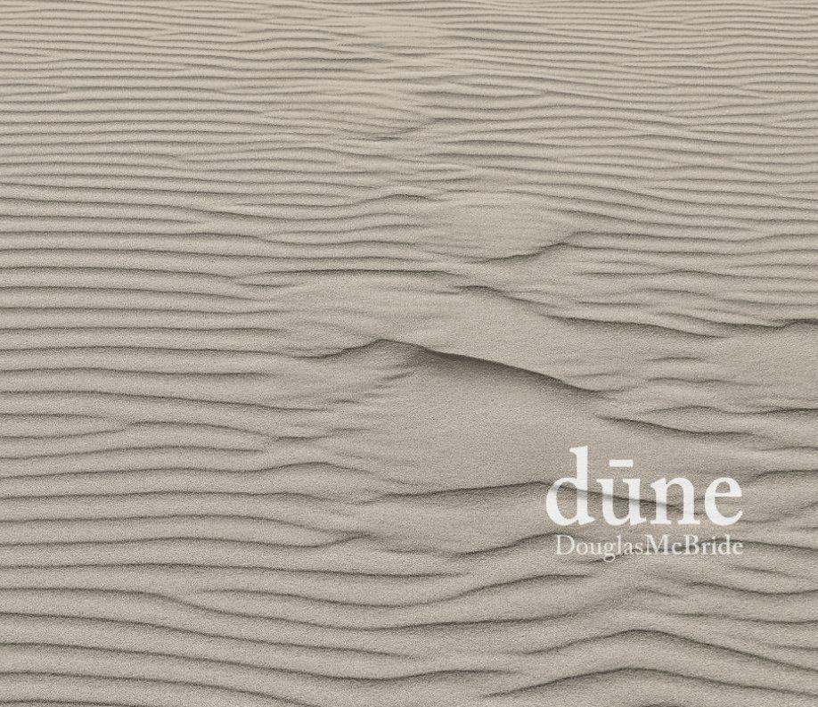 View Dune by Douglas McBride