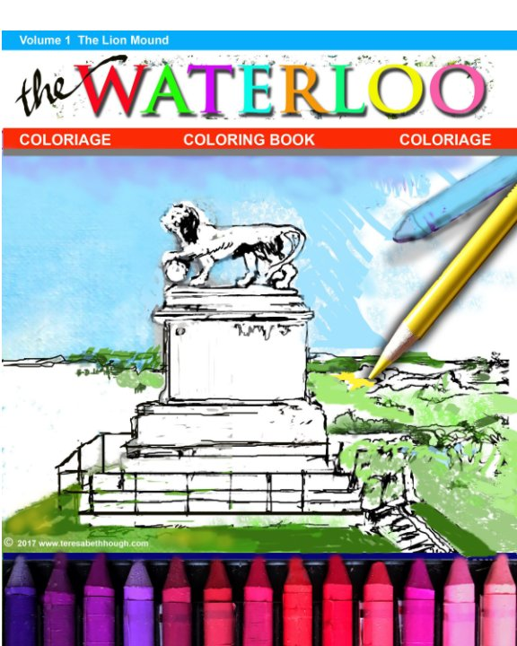 View The WATERLOO COLORING BOOK - Vol. 1 by T B Hough
