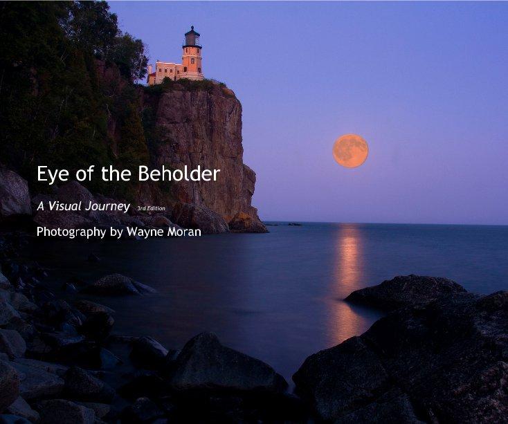 View Eye of the Beholder by Wayne Moran