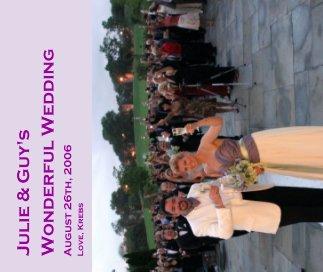 Julie & Guy's Wonderful Wedding book cover