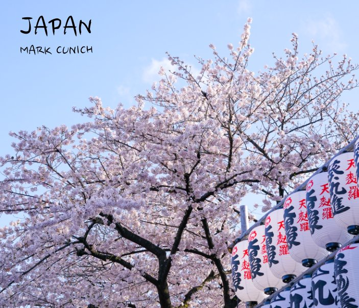View Japan 2017 by Mark Cunich
