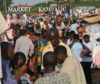 MARKET  -  KAMPALA book cover