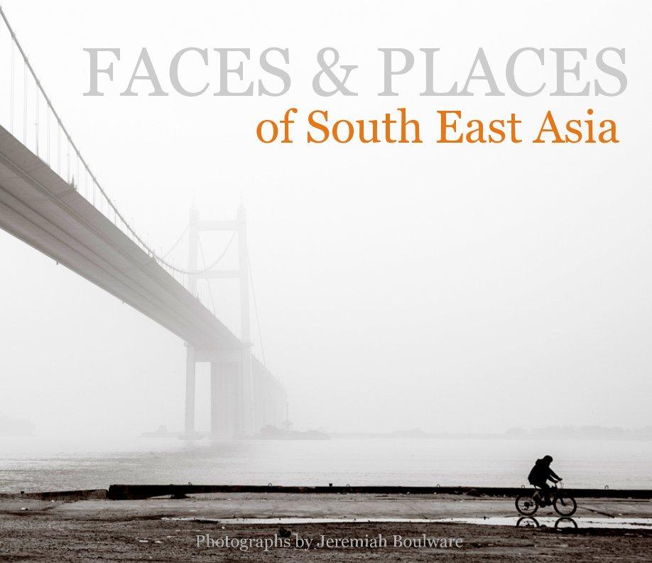 View Faces & Places Vol. 1 by Jeremiah Boulware