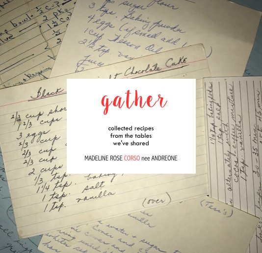 View Gather by Madeline Rose Corso