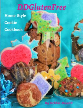 DDGlutenFree Home-Style Cookie Cookbook book cover