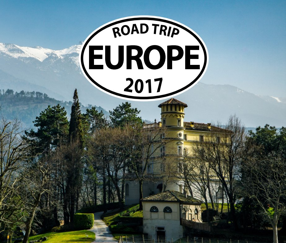 View Road Trip Europe 2017 by Keith Meinhold