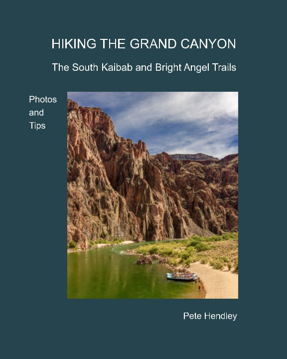 View The Grand Canyon by Pete Hendley