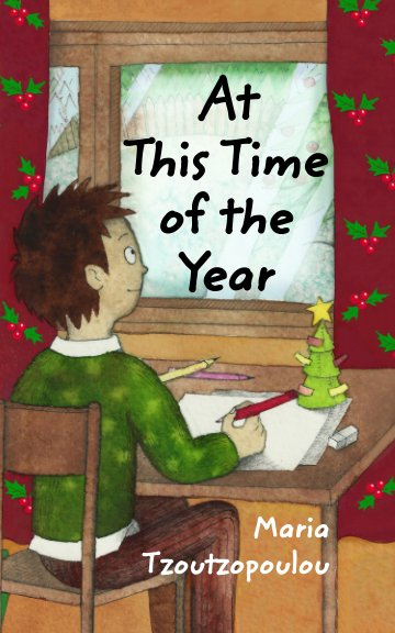 View At This Time of the Year by Maria Tzoutzopoulou