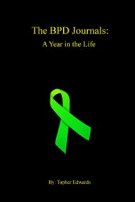 The BPD Journals: A Year in the Life book cover