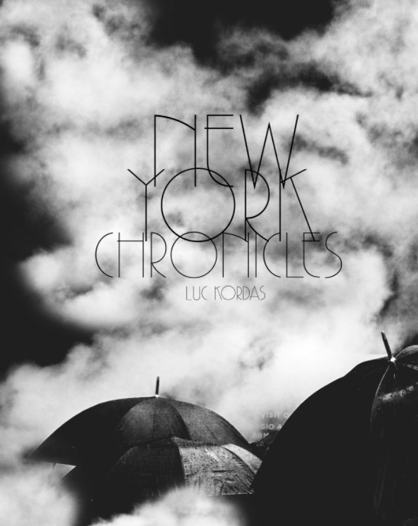 View New York Chronicles by Luc Kordas