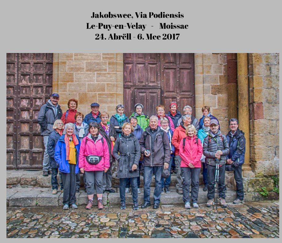 View Jakobswee, Via Podiensis Le-Puy-en-Velay   -    Moissac 24. Abrëll - 6. Mee 2017 by Krier Guy