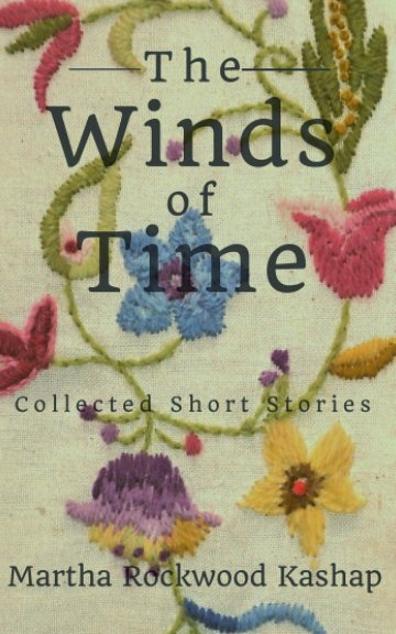 View The Winds of Time by Martha Rockwood Kashap