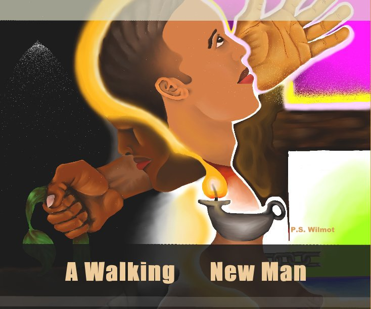 View A Walking New Man by P. S. Wilmot