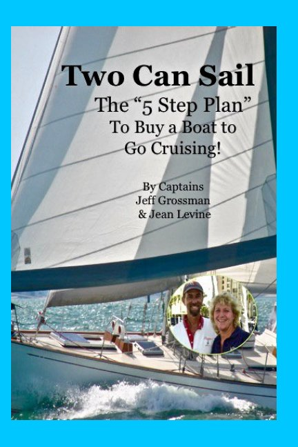 View Two Can Sail by Jean K Levine, Jeff Grossman