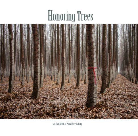 View Honoring Trees, Softcover by PhotoPlace Gallery