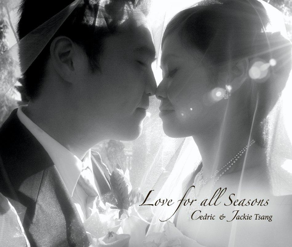 View Wedding- Love For All Seasons by Cedric & Jackie Tsang