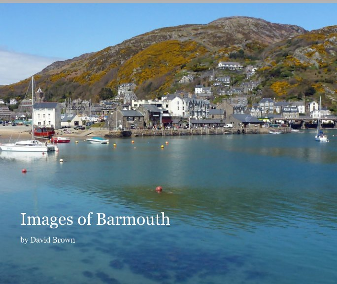 View Images of Barmouth by David Brown
