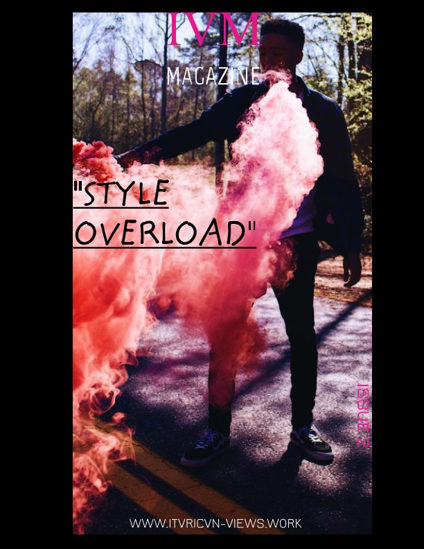 View IVM MAGAZINE-STYLE OVERLOAD by DeVante Thompson