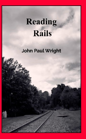 View Reading Rails by John Paul Wright