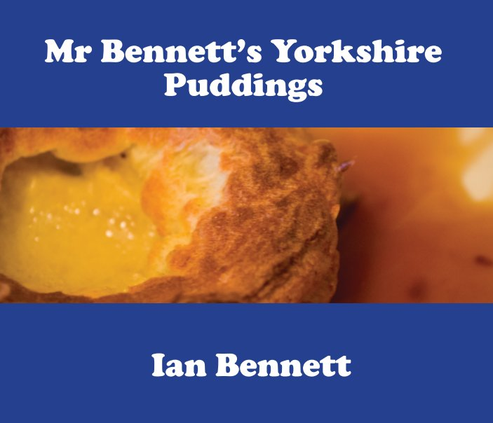 View Yorkshire Puddings by Ian Bennett