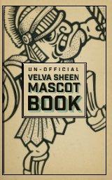 The UnOfficial Velva Sheen Mascot Book book cover