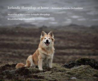 Icelandic Sheepdogs at home - Heimaland Íslenska fjárhundsins book cover