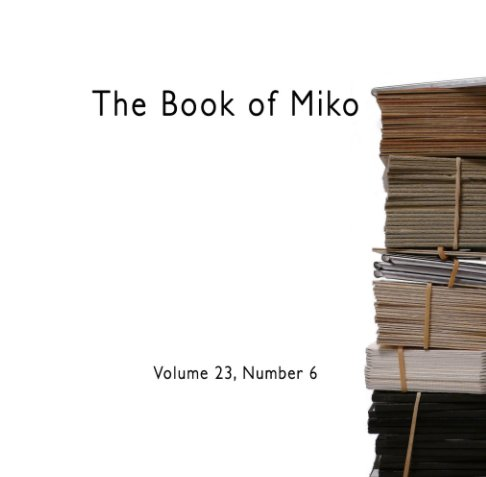 View Book of Miko (Volume 23, number 6) by DW Bailey