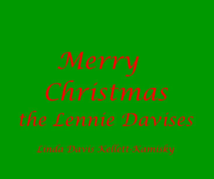Merry Christmas the Lennie Davises nach Mandytwo2 anzeigen