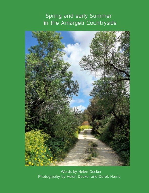 View Spring in the Amargeti Countryside by Helen Decker, Derek Harris