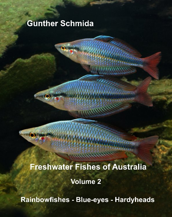 View Freshwater Fishes of Australia - 2 by Gunther Schmida