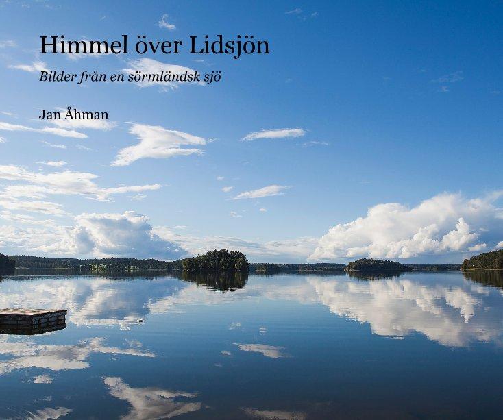 View Himmel över Lidsjön by Jan Åhman