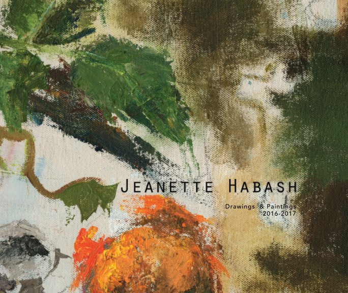 View Jeanette Habash Paintings & Drawings2016-2017 by Jeanette Habash