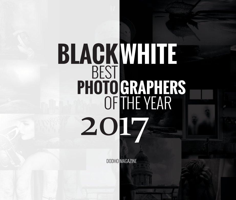 Ver Black and White 2017 por Dodho Magazine