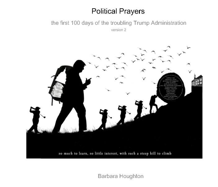View Political Prayers version 2 by Barbara Houghton