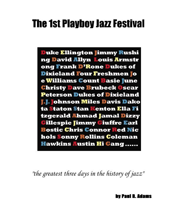 View The 1st Playboy Jazz Festival by Paul R. Adams