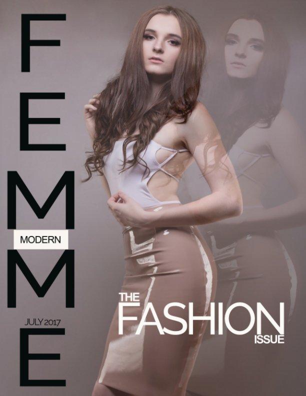 View FEMME MODERN MAGAZINE JULY 2017 by CORRINE AMENT