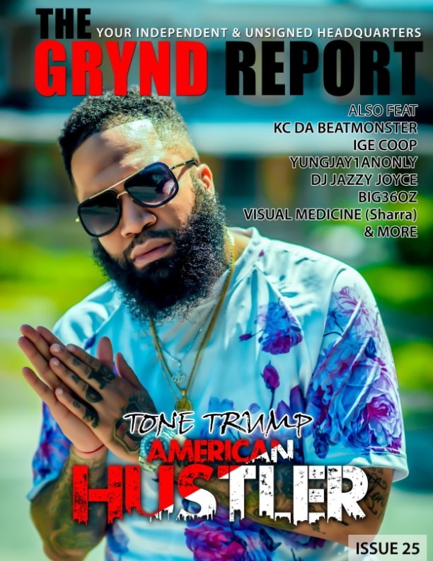 View The Grynd Report Issue 25 by TGR MEDIA