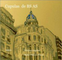 Cupulas de Buenos Aires book cover