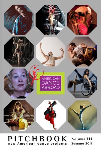 View Pitchbook: Volume III - Print Edition by American Dance Abroad