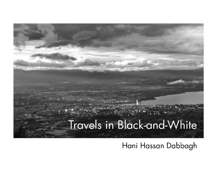 View Travels in Black-and-White by Hani Dabbagh