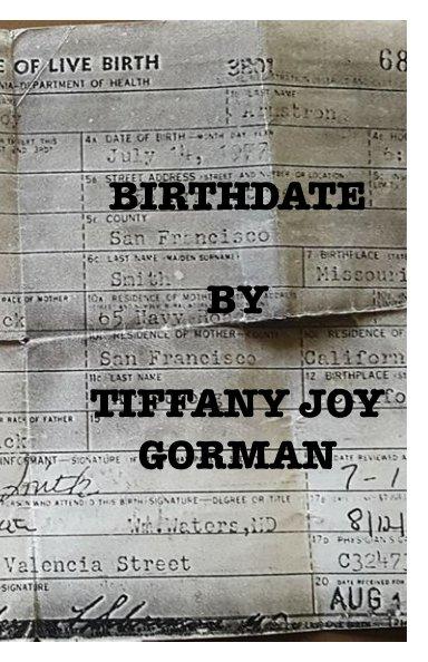 View BirthDate by Tiffany Joy Gorman
