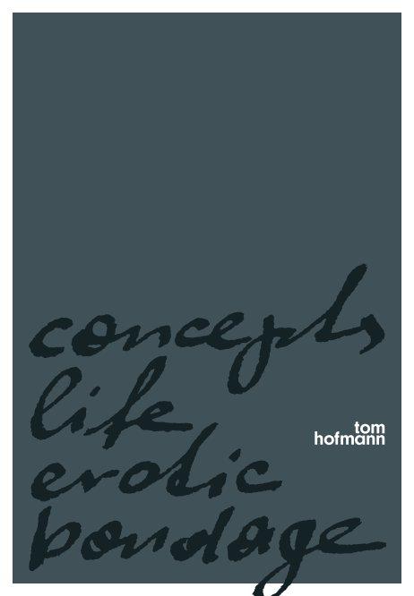 concepts - life - erotic - bondage nach Tom Hofmann anzeigen