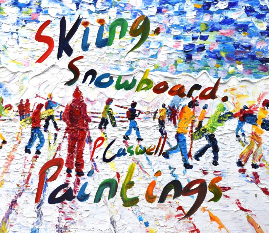 View Ski & Snowboard Paintings by Pete Caswell by Pete Caswell
