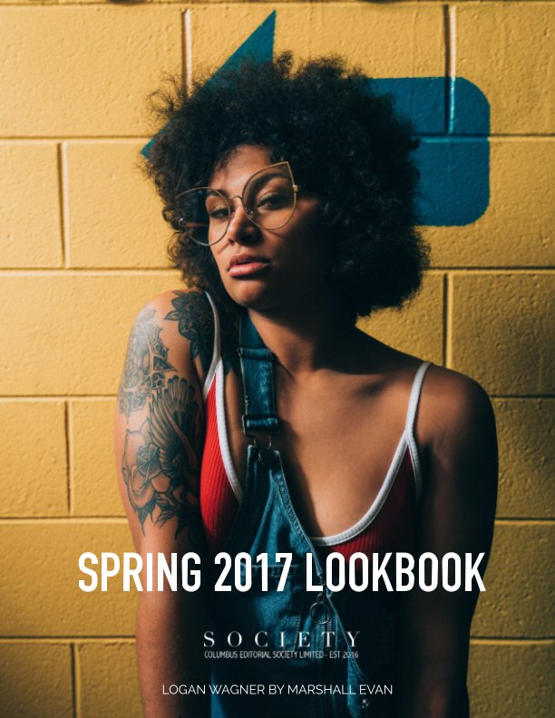View Spring 2017 Lookbook by Columbus Editorial Society