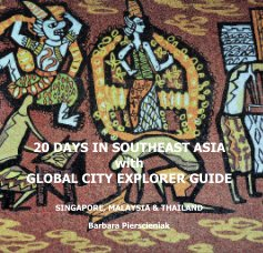 20 DAYS IN SOUTHEAST ASIA with GLOBAL CITY EXPLORER GUIDE book cover
