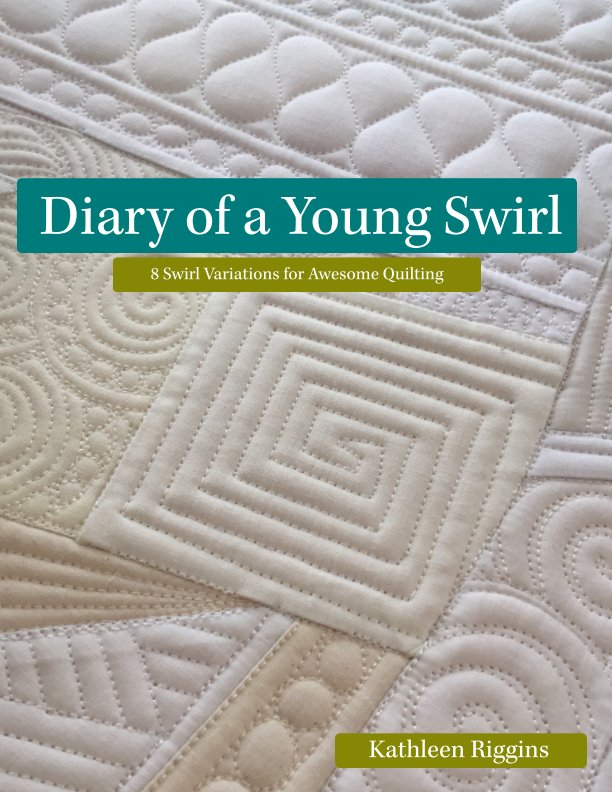 View Diary of a Young Swirl by Kathleen Riggins